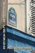 Never Change Montmartre