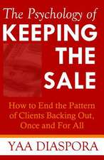 The Psychology of Keeping the Sale