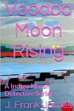 Voodoo Moon Rising