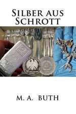 Silber Aus Schrott