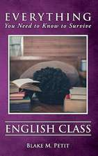 Everything You Need to Know to Survive English Class