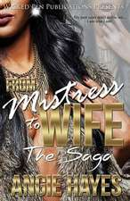 From Mistress to Wife