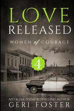 Love Released - Book Four