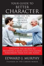 Your Guide to Better Character
