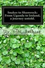 Snakes to Shamrock