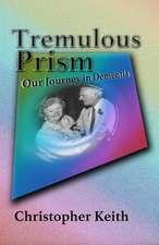 Tremulous Prism
