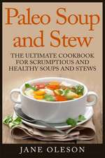 Paleo Soup and Stew