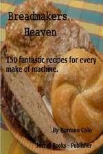 Breadmakers Heaven