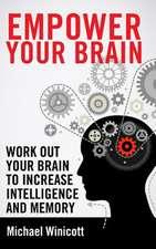 Empower Your Brain
