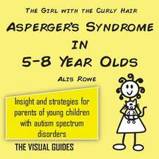 Asperger's Syndrome in 5-8 Year Olds