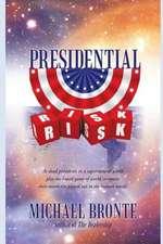 Presidential Risk