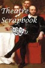 Theatre Scrapbook