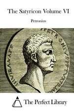 The Satyricon Volume VI