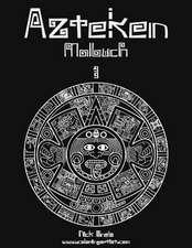Azteken Malbuch 1