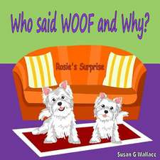 Who Said Woof and Why?