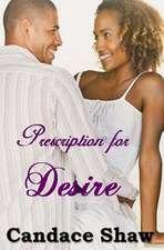 Prescription for Desire