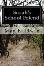 Sarah's School Friend