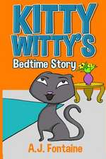 Kitty Witty's Bedtime Story