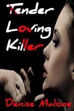 Tender Loving Killer
