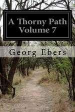 A Thorny Path Volume 7