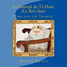 Le Journal de Ti-Hom (Le Roi Chat)