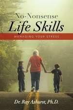 No-Nonsense Life Skills