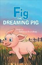 Fig the Dreaming Pig