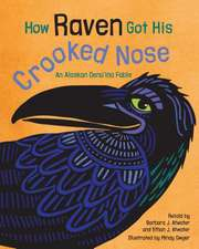 How Raven Got His Crooked Nose