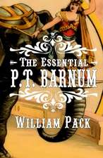 The Essential P.T. Barnum