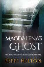 Magdalena's Ghost