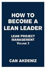 How to Become a Lean Leader