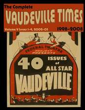 Vaudeville Times Volume V