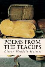Poems from the Teacups