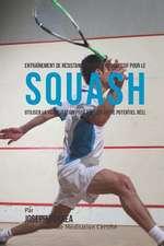 Entrainement de Resistance Mentale Progressif Pour Le Squash