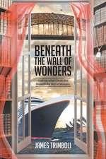 Beneath the Wall of Wonders