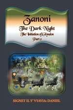 Zanoni-The Dark Night-Part Two
