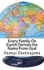 Every Family on Earth Derives Its Name from God