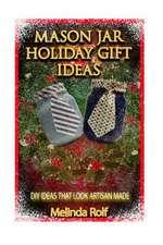 Mason Jar Holiday Gift Ideas