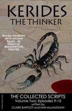 Kerides the Thinker Volume 2