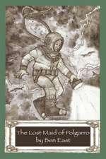 The Lost Maid of Polgarro
