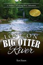 Lost on Big Otter River