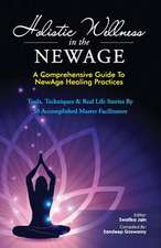 Holistic Wellness in the Newage