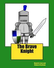 The Brave Knight