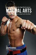 Drop Excess Fat Fast for High Performance Martial Arts