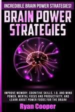 Brain Power Strategies