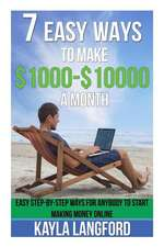 7 Easy Ways to Make 1000 - 10000 a Month