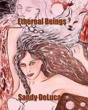 Ethereal Beings