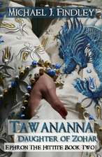 Tawananna, Daughter of Zohar