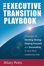 The Executive Transition Playbook