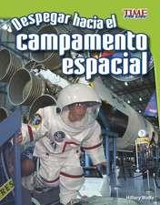 Despegar Hacia El Campamento Espacial